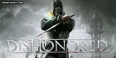 Social Covers - http://social-covers.com/dishonored-twitter-games-covers-header/