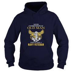 Never Underestimate an Old Man who is also a Navy Veteran T-Shirt SHIRT #gift #ideas #Popular #Everything #Videos #Shop #Animals #pets #Architecture #Art #Cars #motorcycles #Celebrities #DIY #crafts #Design #Education #Entertainment #Food #drink #Gardening #Geek #Hair #beauty #Health #fitness #History #Holidays #events #Home decor #Humor #Illustrations #posters #Kids #parenting #Men #Outdoors #Photography #Products #Quotes #Science #nature #Sports #Tattoos #Technology #Travel #Weddings…