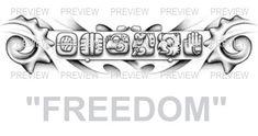 FREEDOM Mayan Glyphs Tattoo Design D » ₪ AZTEC TATTOOS ₪ Aztec Mayan Inca Tattoo Designs Instant Download