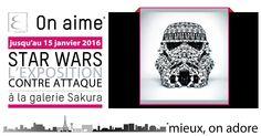 #STARWARS : L'EXPOSITION CONTRE-ATTAQUE à la Galerie Sakura. Jusqu'au 15 janvier 2016