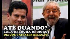 """Lula DEBOCHA de MORO e diz que vai fazer delaçãozinha """"ao amigo Moro"""" """"a..."""