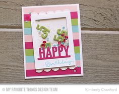 Delicious Birthday, Totally Happy, Accent It - Celebrate Die-namics, Little Letters Lowercase Die-namics, Polaroid Cover-Up Die-namics, Stitched Scallop Edges - Kimberly Crawford  #mftstamps