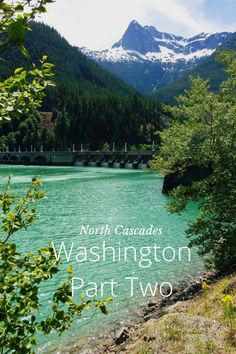 Part Two, Highway 20 & the North Cascades... by Trisha Brink on Steller #steller