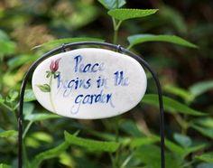 Peace begins in the garden!