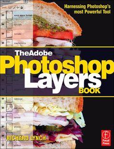 Adobe PhotoShop Layers Book by Christopher Buczek - issuu