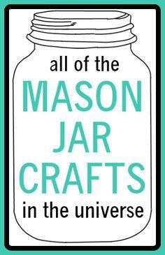 Mason Jar Crafts -tons of cute ideas here!