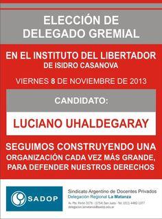 ELECCIÓN DELEGADO LUCIANO UHALDEGARAY