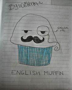 English muffin *Feel like a sir*