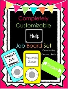 Customizable iHelp Job Board Set--for a technology themed classroom!