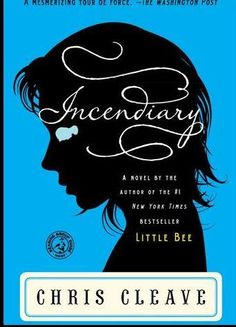"""chris cleave's """"incendiary"""" will leave you with a lump in your throat for over 200 pages. #greatbooks"""