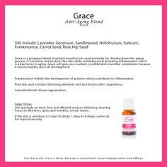 grace essential oil for mature skin and beauty http://www.simplyaroma.com/tiffiney simply aroma essential oils