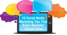 10 Social Media Marketing Tips That Every Marketer Should Know