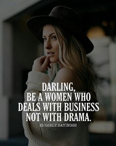 Tough Girl Quotes, Strong Mind Quotes, Positive Attitude Quotes, Boss Lady Quotes, Attitude Quotes For Girls, Babe Quotes, Girly Quotes, Badass Quotes, Woman Quotes