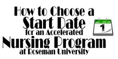 How to Choose a Start Date for an Accelerated Nursing Program at Roseman University