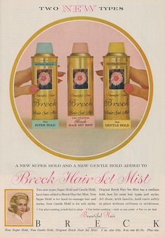 For your bouffant, flip, and beehive: Breck hairspray, 1962