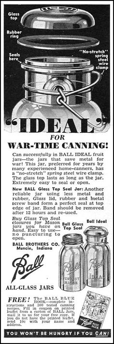 Ball Mason Jars - How to date - Ideal for War-Time Canning, Ball All-Glass Jars, Woman's Day Ball Canning Jars, Ball Mason Jars, Mason Jar Gifts, Antique Bottles, Antique Glass, Bottles And Jars, Glass Jars, Vintage Farmhouse, Vintage Kitchen
