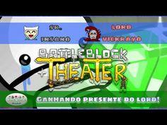BattleBlock Theater - Ganhando presente do Lord! | Blog Viiish Channel  Se inscrevam no canal! :D