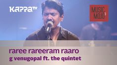 """Raree raariram raaro.."" G Venugopal feat. The Quintet Guitars - Sangeeth Keyboards - Ashwin Bass - Benjamin Percussion - Jophy Flute - Anil Mixing and Mastering - Saji R Nair Execut..."