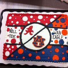 Alabama auburn cake  #IronBowl     For Awesome Sports Stories and Audio Podcast, Visit our Blog at RollTideWarEagle.com