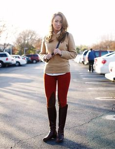Like riding pants. Like button up under sweater. Like the color on bottom. Love the boots.