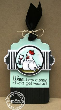 SugarPea Designs Every Day is Christmas, Feeling Senimental, SugarCuts - Gift Tag and SugarCuts - Layered Treat Label by Kim O'Connell Wine Bottle Tags, Wine Tags, Pea Ideas, Card Sayings, Wine Sayings, Christmas Gift Tags, Christmas 2016, Paper Crafts, Diy Crafts