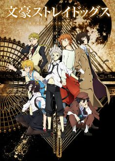 Bungo Stray Dogs (2016) - Unconfident loner Atsushi Nakajima joins the Armed Detective Agency, a group of operatives who fight Port Mafia with their supernatural abilities.