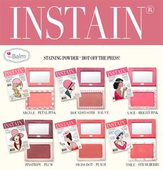 The Balm Instain Powder Blush....a staining powder blush.. launch date 4/1/13   Cute Cute Cute!!!!