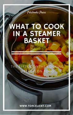 If you are a regular user of an instant pot or if you are a steamed food lover, you may then have a steamer basket always in your kitchen. Pressure Cooker Reviews, Canning Pressure Cooker, Best Pressure Cooker Recipes, Pressure Cooking, Mac Cheese Recipes, Mac And Cheese, Best Steamer, Steamed Food, Steam Recipes