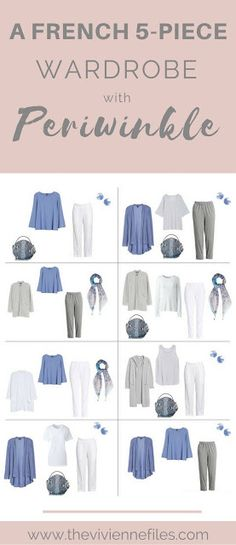 Periwinkle! A French 5-Piece Wardrobe, with Grey and White...