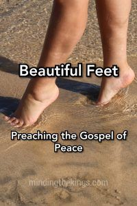 Morning Devotions - Beautiful Feet - Minding The Kings Morning Devotion, Identity In Christ, Biblical Womanhood, Proverbs 31 Woman, Women Of Faith, Christian Encouragement, Godly Woman, Christian Women, Marriage Advice