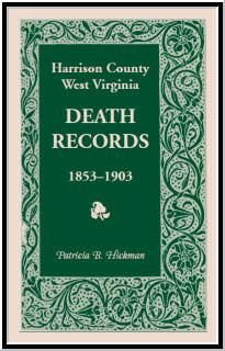 Harrison County, West Virginia, Death Records, 1853-1903 Vital Records, West Virginia, Family History, Book 1, How To Become, Names, Birth, Products