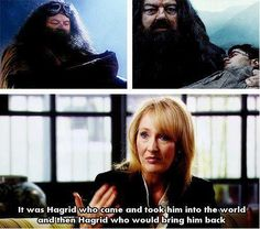 """It was Hagrid who came and took him into the world, and then Hagrid who would bring him back."" #HappyBirthdayHagrid"