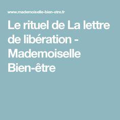 Le rituel de La lettre de libération - Mademoiselle Bien-être