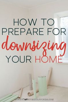 downsizing house   downsizing to an apartment   downsizing tips