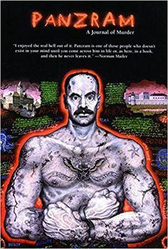 Panzram A Journal of Murder: Thomas E. Gaddis, James O. Long, Harold Schechter: 9781878923141: Amazon.com: Books