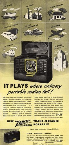 Vintage Zenith Ad - 1947. Hmm, had one of these oldies back in the 60's. First time I heard the Beatles was on this radio, good memories, great reception!