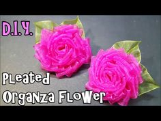 D.I.Y. Pleated Organza Flower | MyInDulzens - YouTube