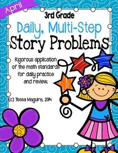 Daily, multi-step story problems for 3rd grade giving rigorous practice and application of the standards