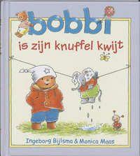 Bobbi Is Zijn Knuffel Kwijt | Ingeborg Bijlsma
