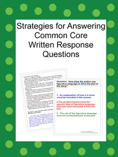 Literacy & Math Ideas: Strategies For Answering Common Core Multi-Part Written Response Questions