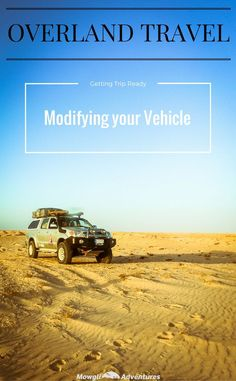 Want to modify your vehicle for overland travel but don't know where to start?…