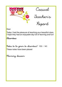 My free dowloadable Casual / Substitute Teacher Report form.