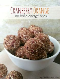 Quick and easy cranberry and orange no bake energy bites | My Craftily Ever After
