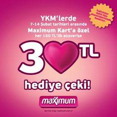 YKM MAğazaları Şubat 2013 Maximum Kart'a Özel 30 TL Hediye Çeki
