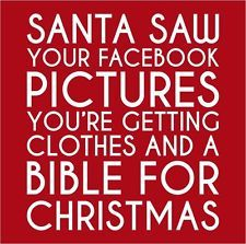 T-shirt Santa Saw Your Facebook Pictures Funny Shirt