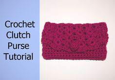 How to Crochet a Clutch Purse Tutorial