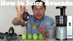 How to Make Avocado Juice with a Juicer