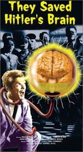 Movie poster: They Saved Hitlers Brain.