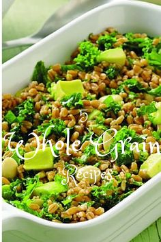 5 Whole Grain Recipes featuring quinoa, farro, freekeh, bulgur and buckwheat