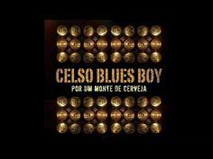 Celso Blues Boy - Toneladas de Solidão - Audio Oficial